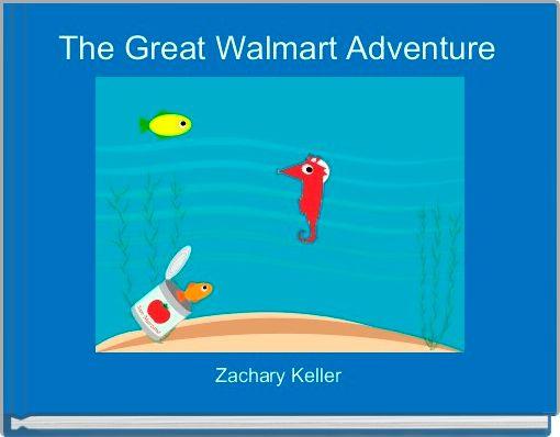 The Great Walmart Adventure