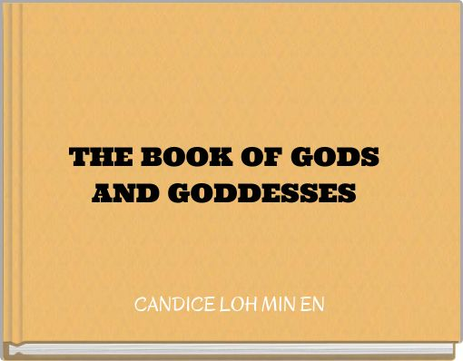 THE BOOK OF GODS AND GODDESSES