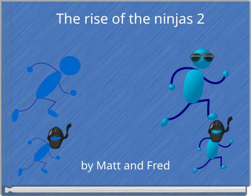 The rise of the ninjas 2