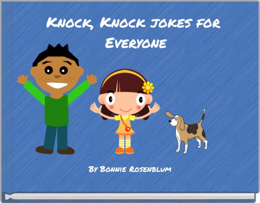 Knock, Knock jokes for Everyone