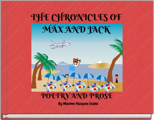 THE CHRONICLES OF MÁX AND JACK