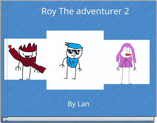 Roy The adventurer 2
