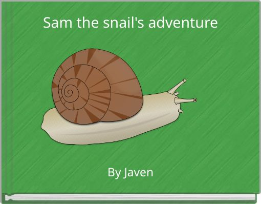 Sam the snail's adventure