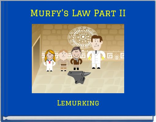 Murfy's Law Part II