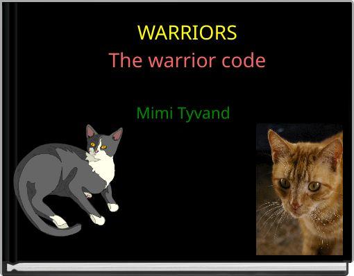WARRIORSThe warrior code