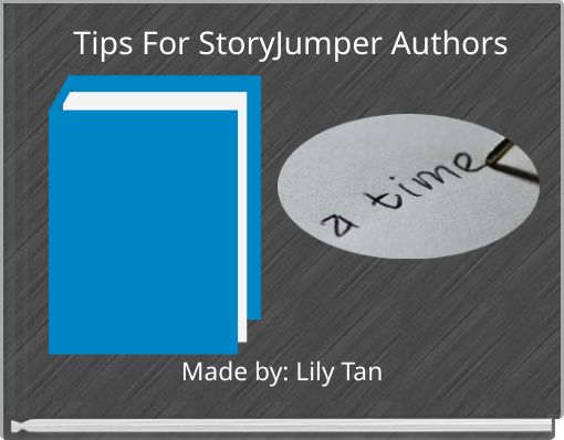 Tips For StoryJumper Authors
