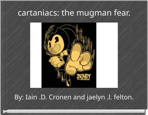 cartaniacs: the mugman fear.
