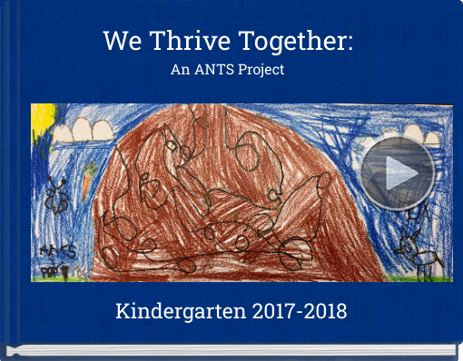 Book titled 'We Thrive Together:An ANTS Project'