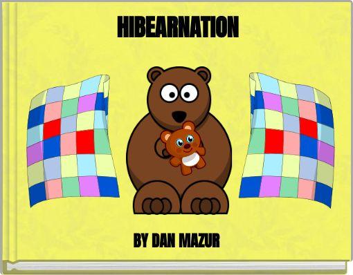 HIBEARNATION