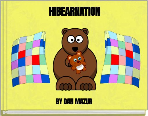 HIBEARNATION