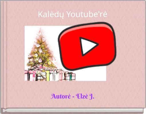 Kalėdų Youtube'rė