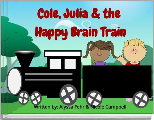 Cole, Julia & the Happy Brain Train