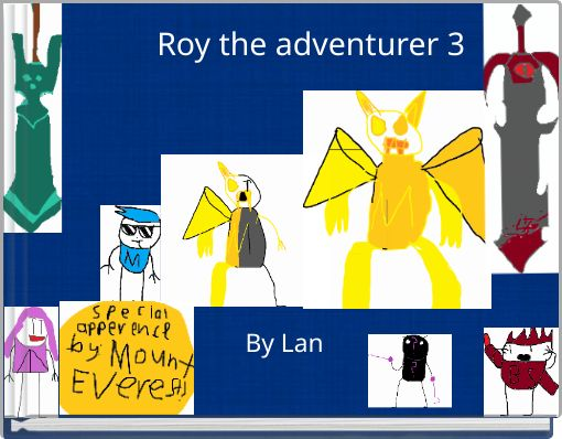Roy the  adventurer 3