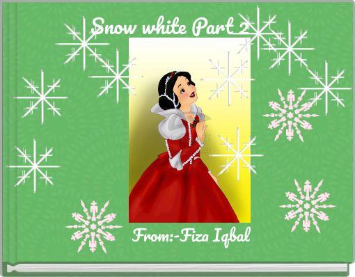 Snow white Part 2