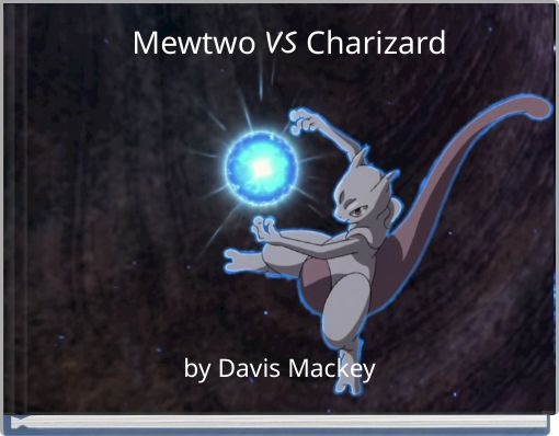 Mewtwo VS Charizard