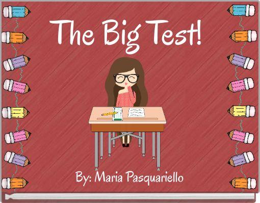 The Big Test!