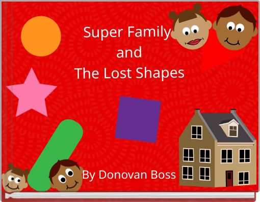 Super Family andThe Lost Shapes