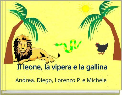 Il leone, la vipera e la gallina