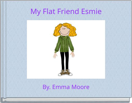 My Flat Friend Esmie