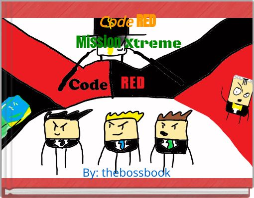 Code RED  Mission Xtreme
