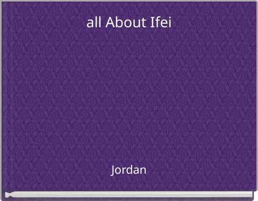 all About Ifei
