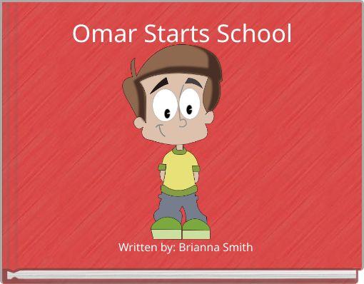 Omar Starts School