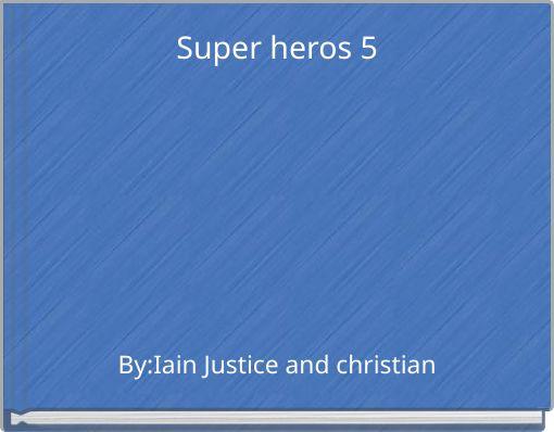 Super heros 5