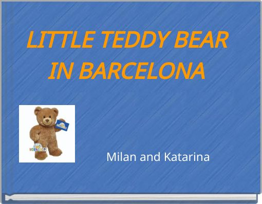 LITTLE TEDDY BEARIN BARCELONA