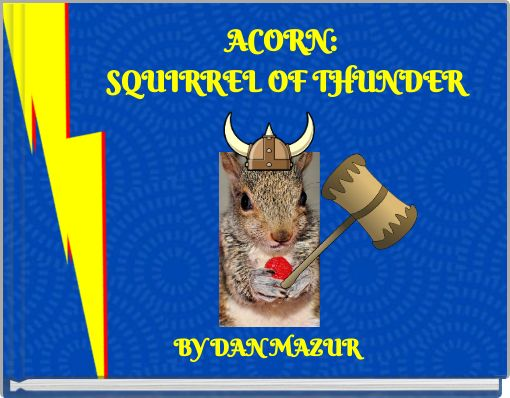 ACORN: SQUIRREL OF THUNDER