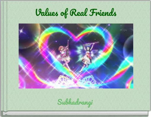 Values of Real Friends