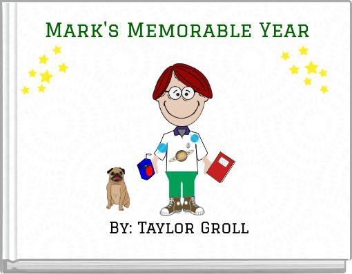 Mark's Memorable Year