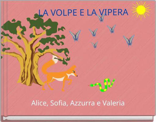 LA VOLPE E LA VIPERA