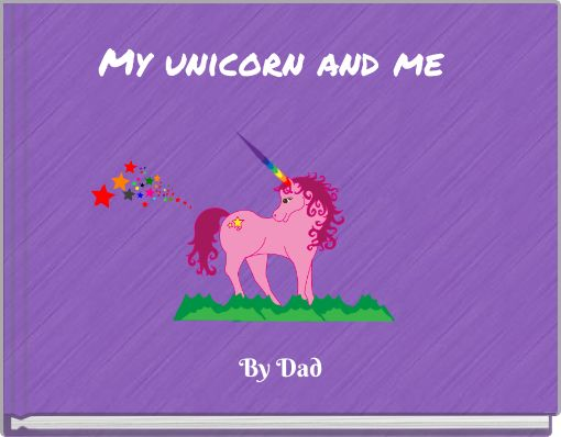My unicorn and me