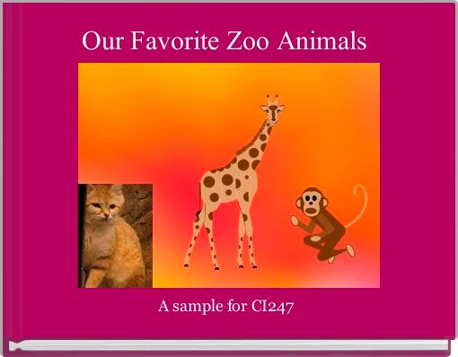 Our Favorite Zoo Animals