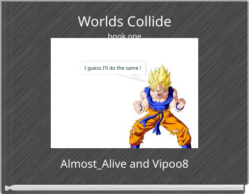 Worlds Collidebook one
