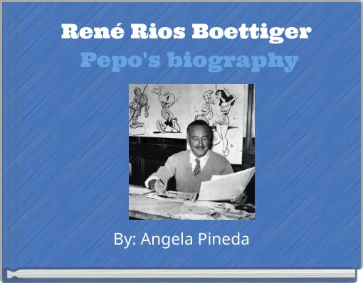 René Rios Boettiger Pepo's biography