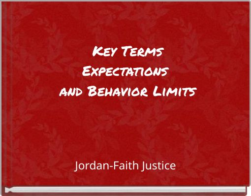 Key TermsExpectations and Behavior Limits