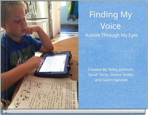 Finding My Voice Autism Through My Eyes