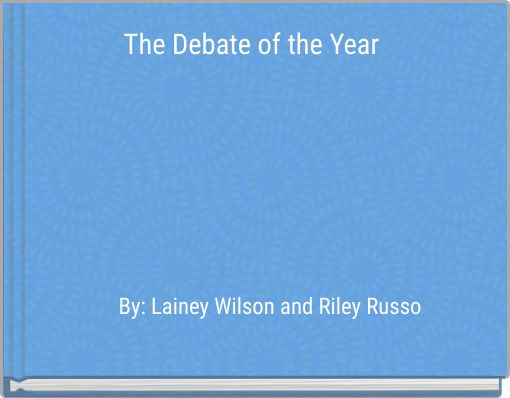 The Debate of the Year