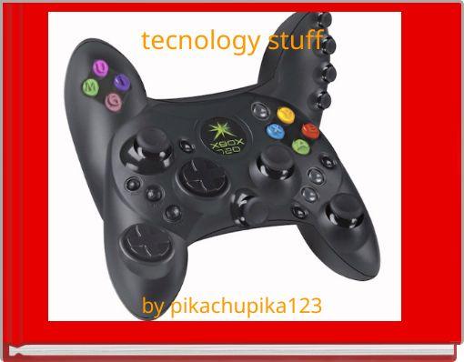 tecnology stuff