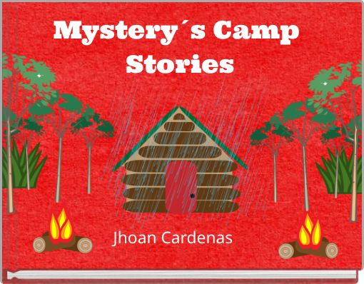 Mystery´s Camp Stories