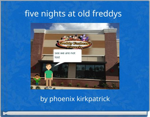 five nights at old freddys
