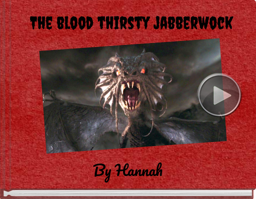 Book titled 'The blood thirsty jabberwock'