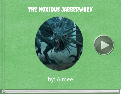 Book titled 'The noxious jabberwock'
