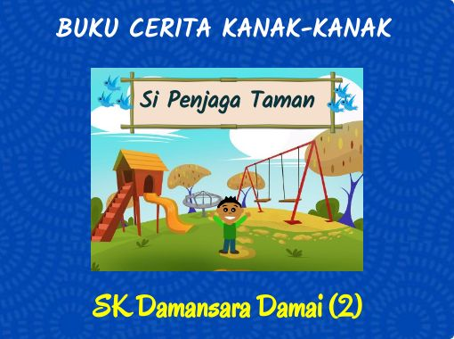 Buku Cerita Kanak Kanak Free Stories Online Create Books For Kids Storyjumper