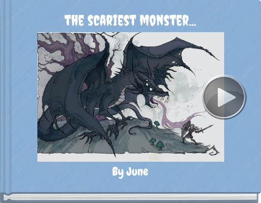 Book titled 'the scariest monster...'