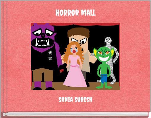 Horror mall