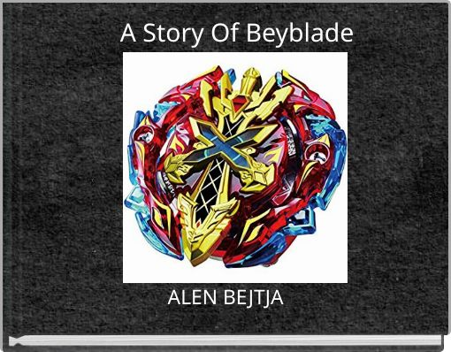 A Story Of Beyblade