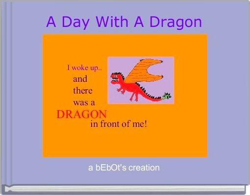 A Day With A Dragon