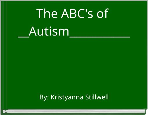 The ABC's of __Autism___________